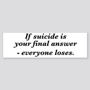 Suicide final answer Sticker (Bumper)