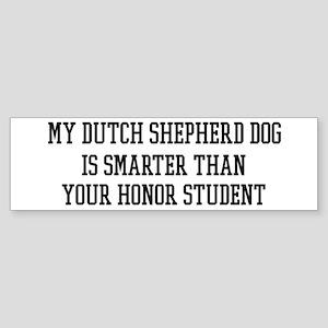Smart My Dutch Shepherd Dog Bumper Sticker