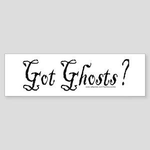 """Got ghosts?"" Bumper Sticker"