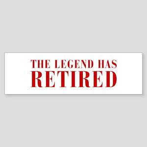 legend-has-retired-BOD-BROWN Bumper Sticker