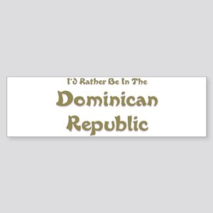 I'd Rather Be...Dominican Republic Sticker (Bumper
