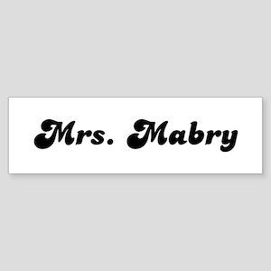 Mrs. Mabry Bumper Sticker