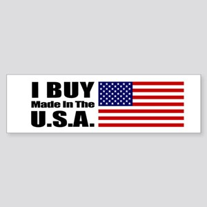 I Buy Made in the USA - Bumper Sticker