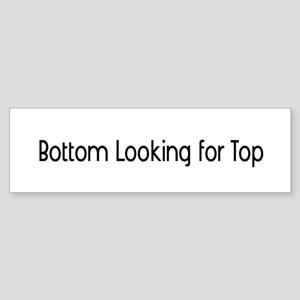 Bottom looking for Top Bumper Sticker