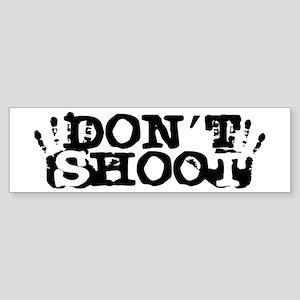 Don't Shoot! Sticker (Bumper)