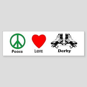 Peace Love Derby Bumper Sticker