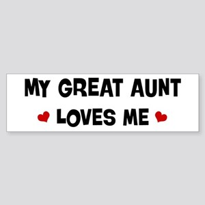 Great Aunt loves me Bumper Sticker