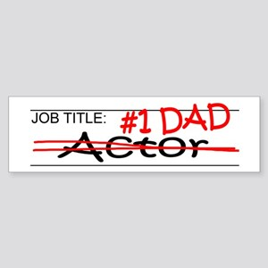 Job Dad Actor Sticker (Bumper)