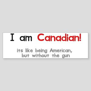 I am Canadian Bumper Sticker