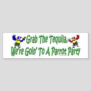 Grab The Tequila Bumper Sticker