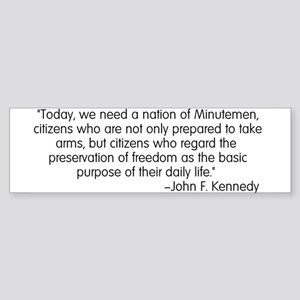 Kennedy: Nation of Minutemen Bumper Sticker