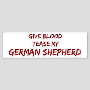 Tease aGerman Shepherd Bumper Sticker