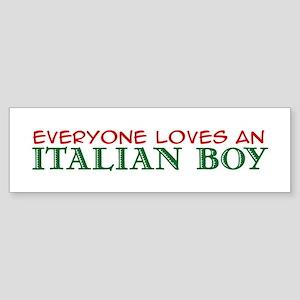 Everyone loves an Italian Boy Bumper Sticker