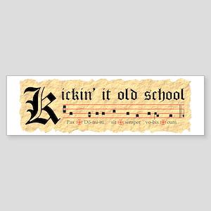 Kickin It Old School - Gregorian  Sticker (Bumper)