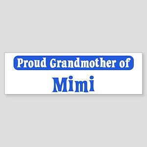 Grandmother of Mimi Bumper Sticker