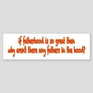 Fatherhood Sticker (Bumper)