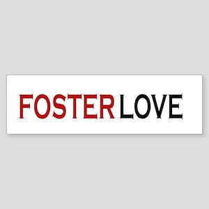 Foster love Bumper Sticker