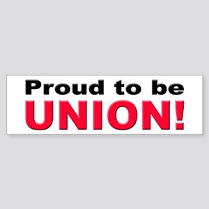 Proud Union Bumper Sticker