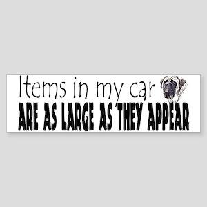 Items in my car - Mastiff Bumper Sticker