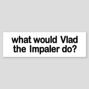 Vlad the Impaler Bumper Sticker