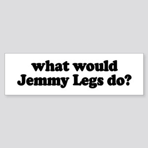 Jemmy Legs Bumper Sticker