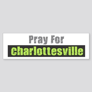 Pray for Charlottesville Bumper Sticker