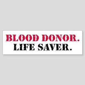 Blood Donor. Life Saver. Sticker (Bumper)