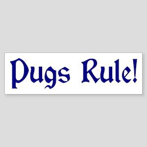 Pugs Rule! Bumper Sticker