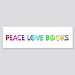 Peace Love Books Bumper Sticker