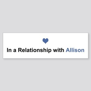 Allison Relationship Bumper Sticker