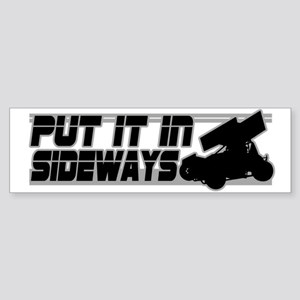 Put it In Sideways Bumper Sticker