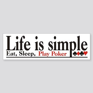 Life is Simple Bumper Sticker