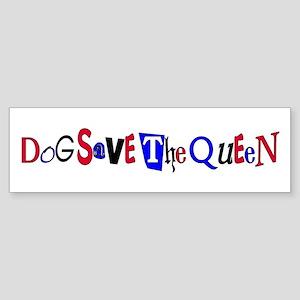 Dog Save the Queen Bumper Sticker