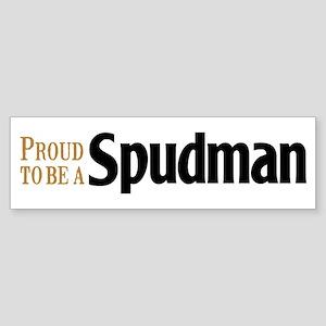 Proud To Be A Spudman Bumper Sticker