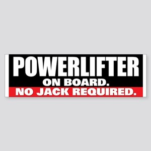 POWERLIFTER ON BOARD Bumper Sticker