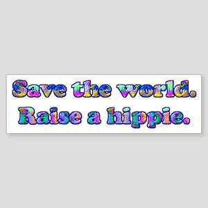Save the world. Raise a hippie. Sticker (Bumper)
