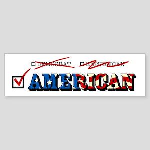 I'm an American - Bumper Sticker