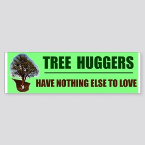 TREE HUGGERS Bumper Sticker