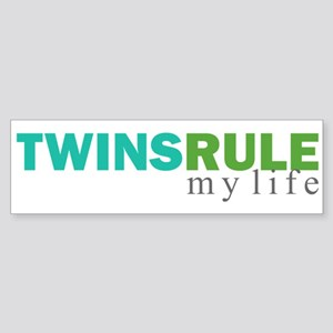 TWINS RULE my life Bumper Sticker