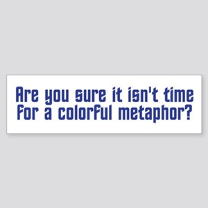 Colorful Metaphor Sticker (Bumper)