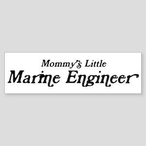 Mommys Little Marine Engineer Bumper Sticker