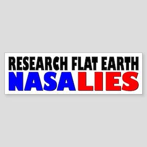 Research Flat Earth NASA LIES Bumper Sticker