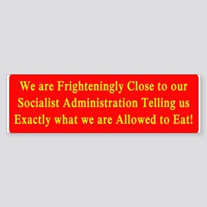 What We Are Allowed To Eat Bumper Sticker