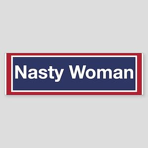 Nasty Woman (bumper) Bumper Sticker