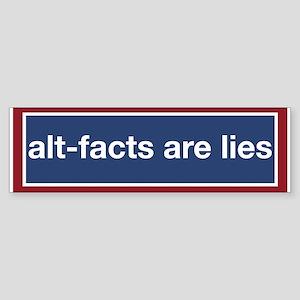 Alt-Facts Are Lies! (bumper) Bumper Sticker