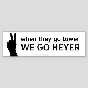 We Go Heyer Sticker (Bumper)
