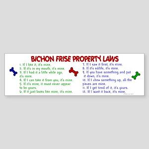 Bichon Frise Property Laws 2 Bumper Sticker