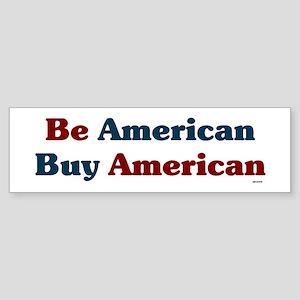 Buy American! Sticker (Bumper)