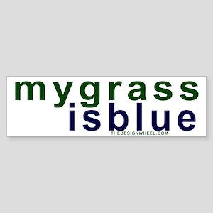 My Grass Is Blue #11 Bumper Sticker