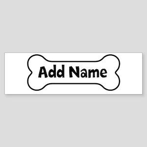 Add Name - Dog Bone Sticker (Bumper)